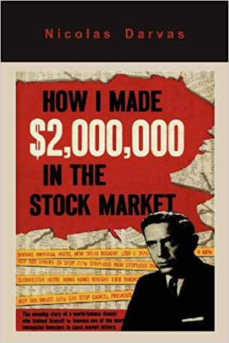 "Nicolas Darvas ""How I Made $2,000,000 in the Stock Market"" book."